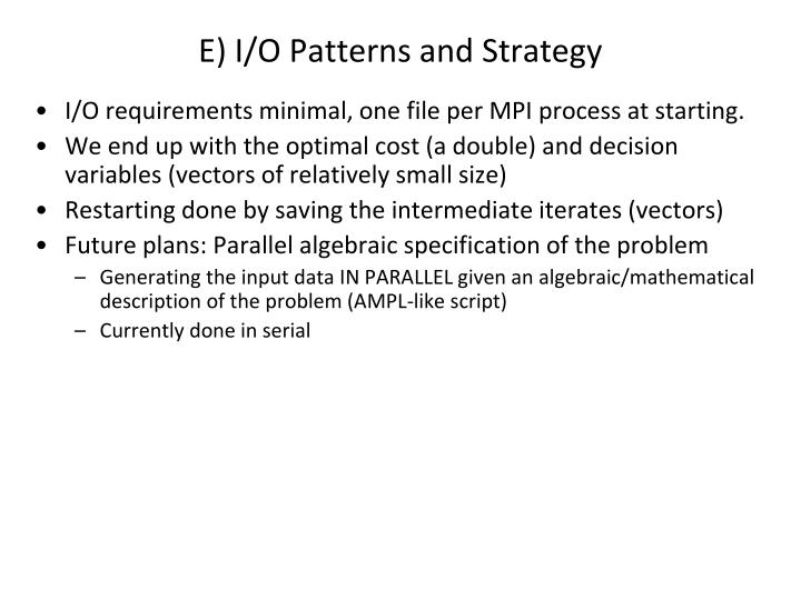 E) I/O Patterns and Strategy