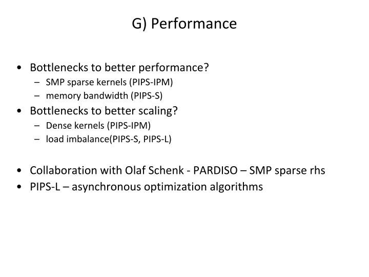 G) Performance
