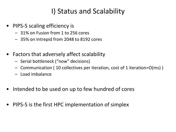 I) Status and Scalability