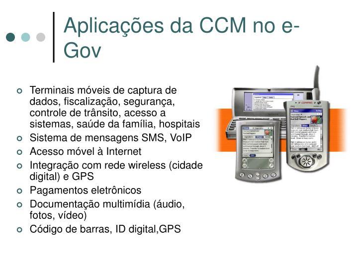Aplicações da CCM no e-Gov