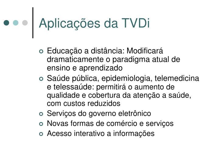 Aplicações da TVDi