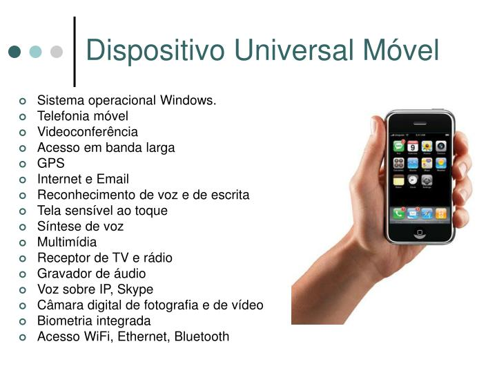 Dispositivo Universal Móvel