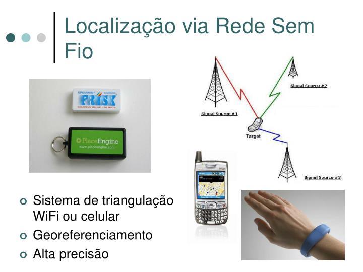 Localização via Rede Sem Fio
