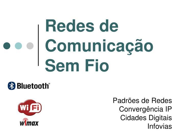 Redes de Comunicação Sem Fio