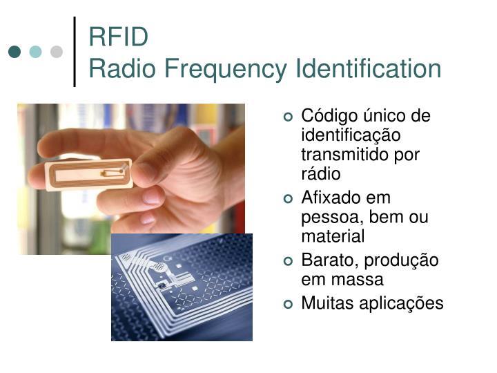 Código único de identificação transmitido por rádio