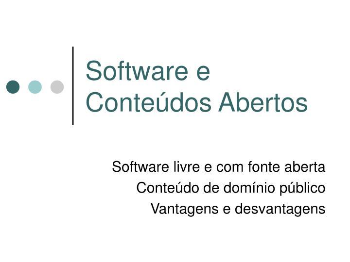 Software e Conteúdos Abertos