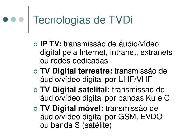 Tecnologias de TVDi