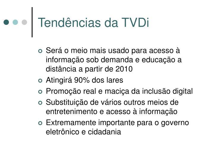 Tendências da TVDi