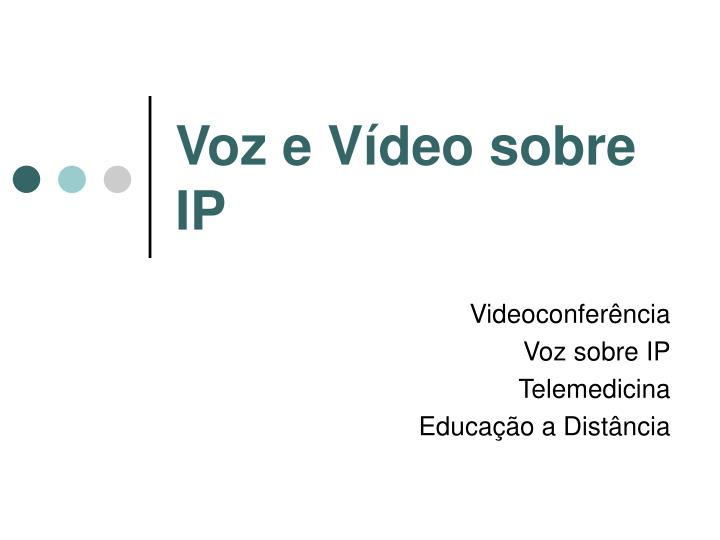 Voz e Vídeo sobre IP