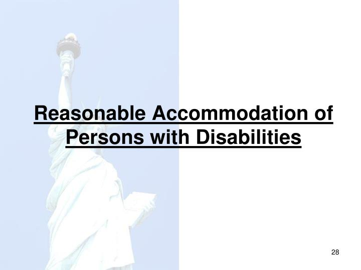Reasonable Accommodation of Persons with Disabilities