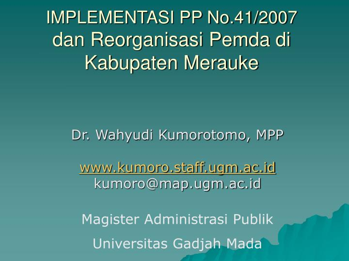 IMPLEMENTASI PP No.41/2007