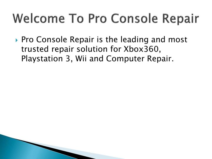 Welcome to pro console repair