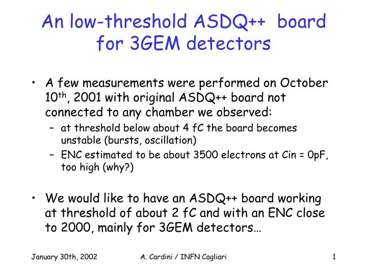 an low threshold asdq board for 3gem detectors