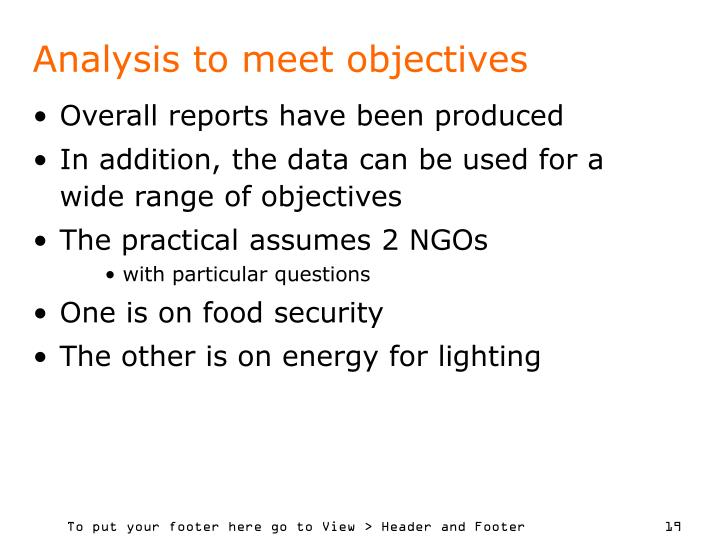 Analysis to meet objectives