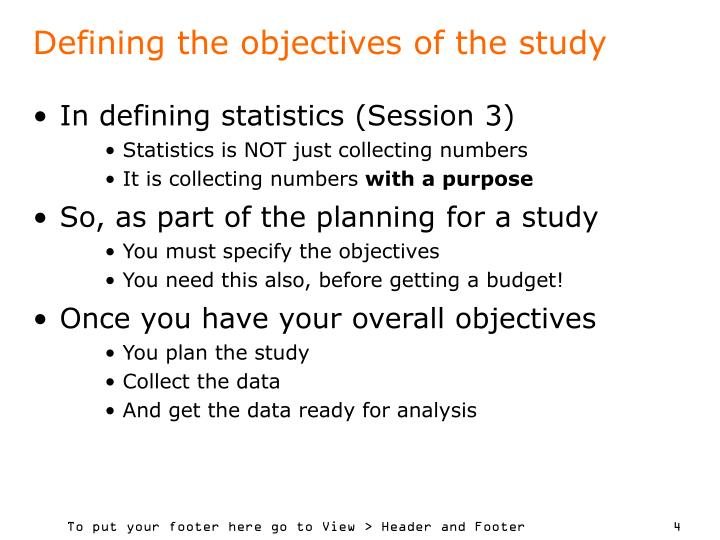 Defining the objectives of the study
