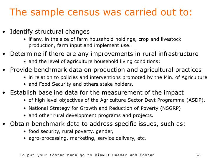 The sample census was carried out to: