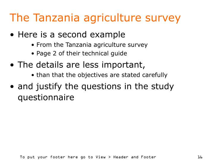 The Tanzania agriculture survey