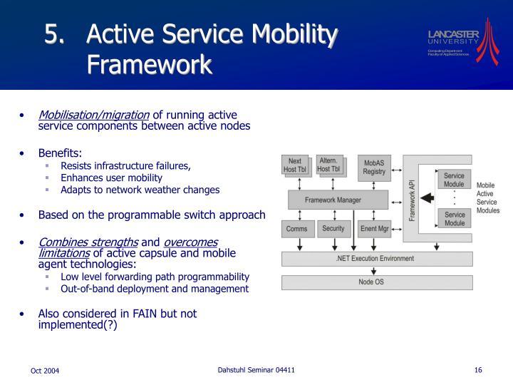 Active Service Mobility Framework