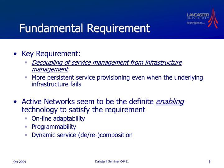Fundamental Requirement