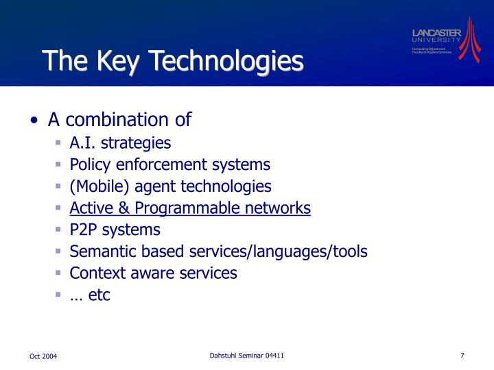 The Key Technologies