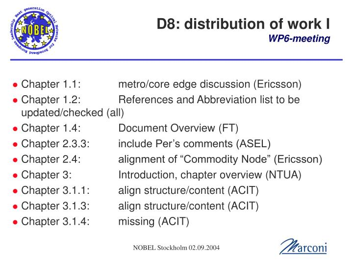 D8: distribution of work I