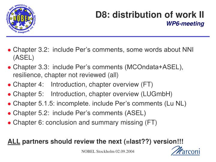 D8: distribution of work II