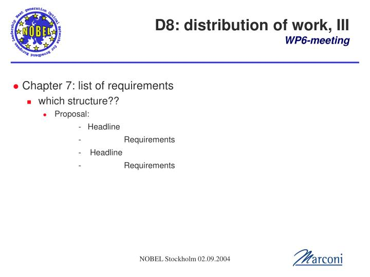 D8: distribution of work, III