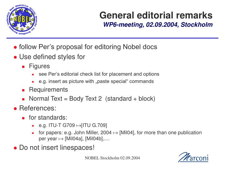 General editorial remarks