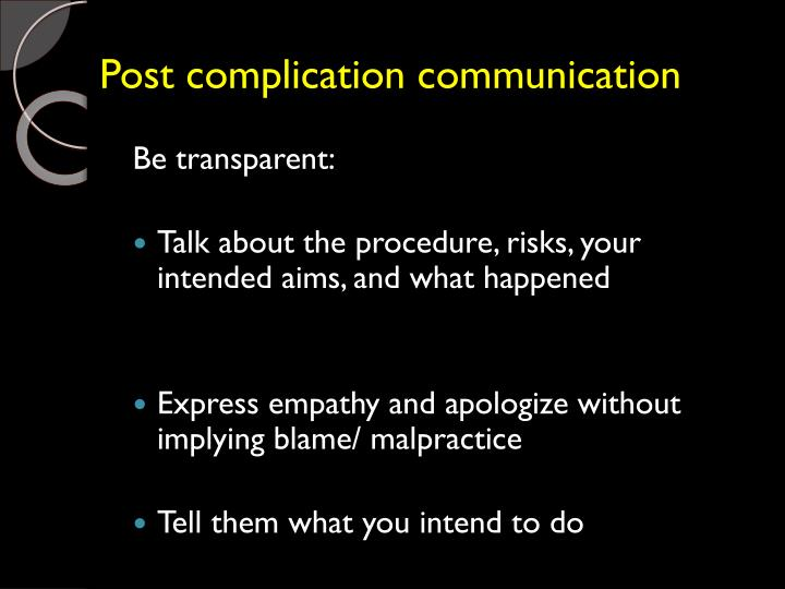 Post complication communication