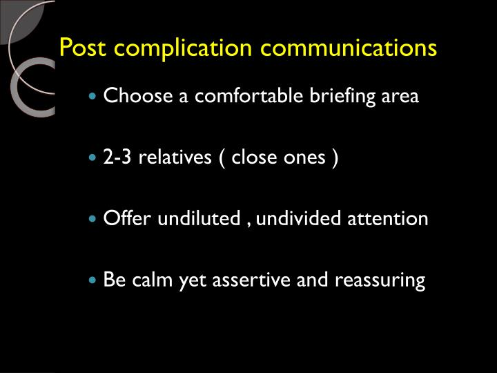 Post complication communications