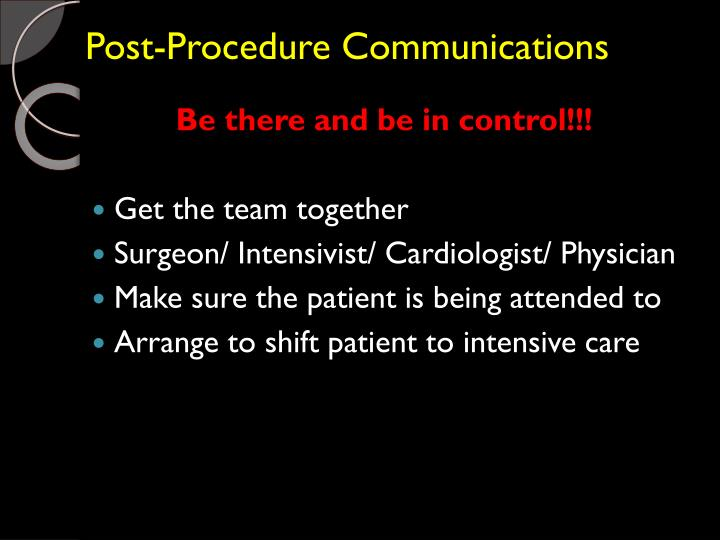 Post-Procedure Communications