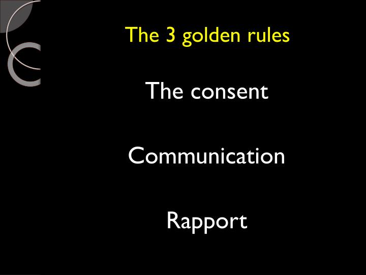 The 3 golden rules