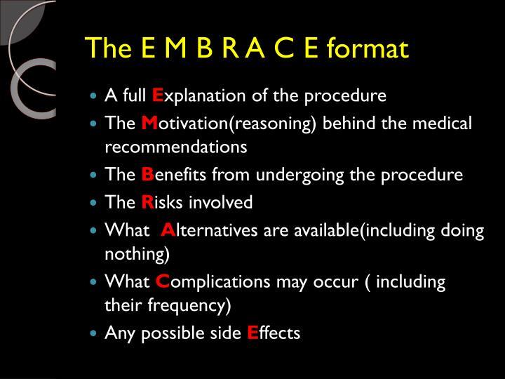 The E M B R A C E format