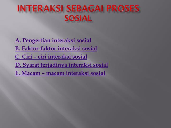 INTERAKSI SEBAGAI PROSES