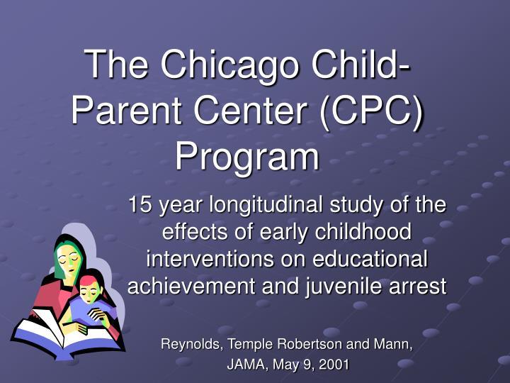 The Chicago Child-Parent Center (CPC) Program