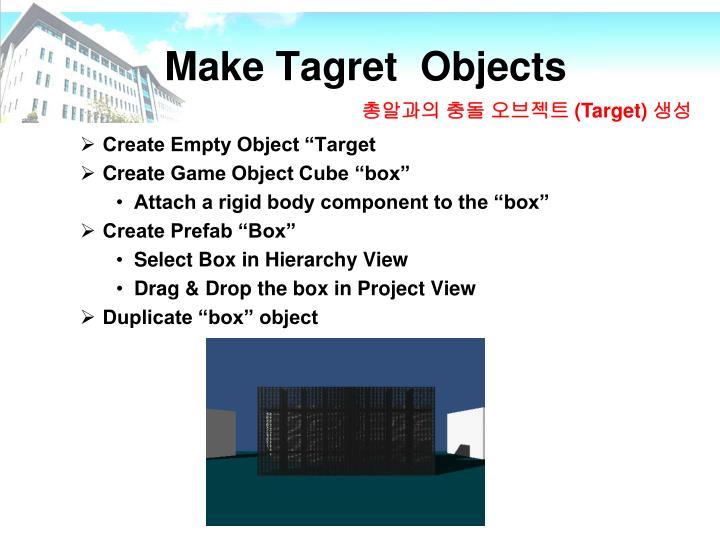 Make Tagret  Objects