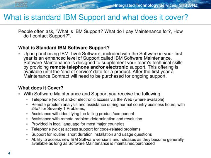 What is standard IBM Support and what does it cover?