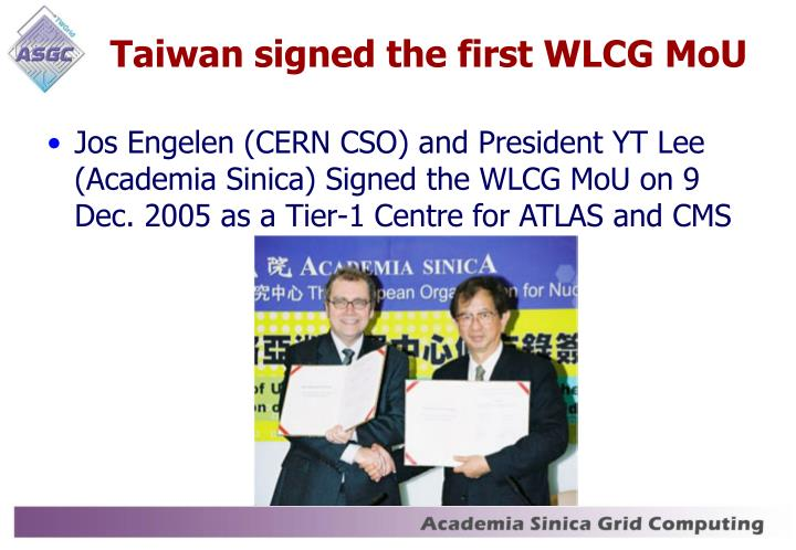 Taiwan signed the first WLCG MoU