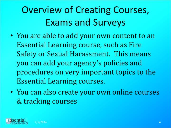 Overview of Creating Courses, Exams and Surveys