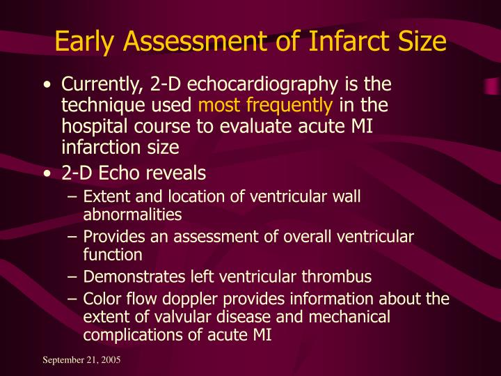 Early Assessment of Infarct Size