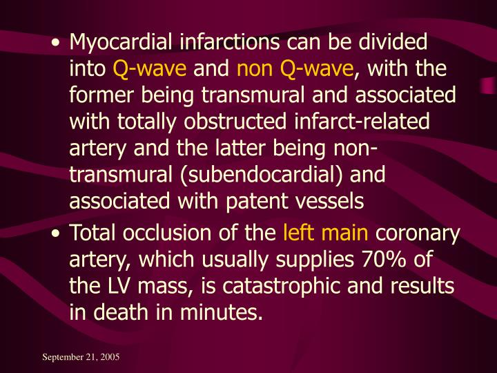 Myocardial infarctions can be divided into