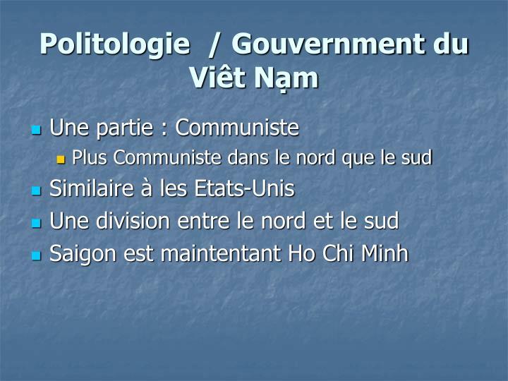 Politologie / Gouvernment du Viêt Nạm