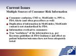 current issues multiple sources of consumer risk information