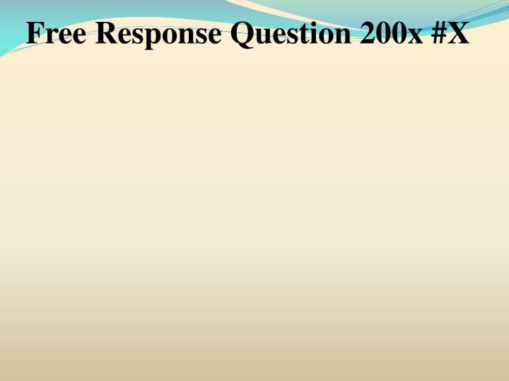Free Response Question 200x #X