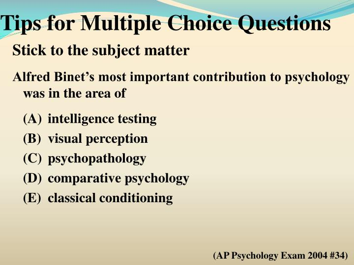 Tips for Multiple Choice Questions