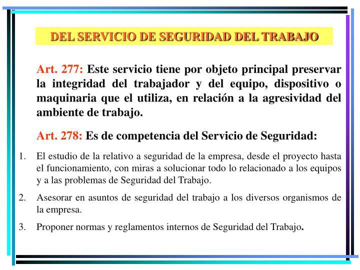 DEL SERVICIO DE SEGURIDAD DEL TRABAJO