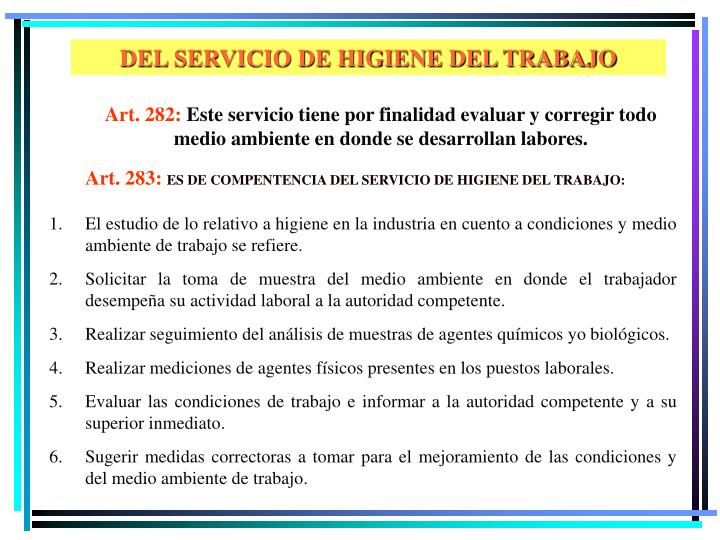 DEL SERVICIO DE HIGIENE DEL TRABAJO