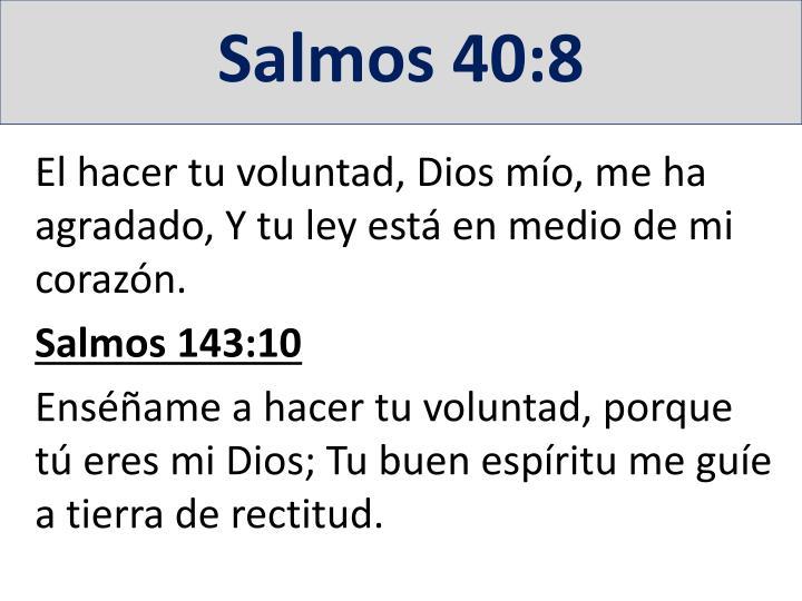 Salmos 40:8
