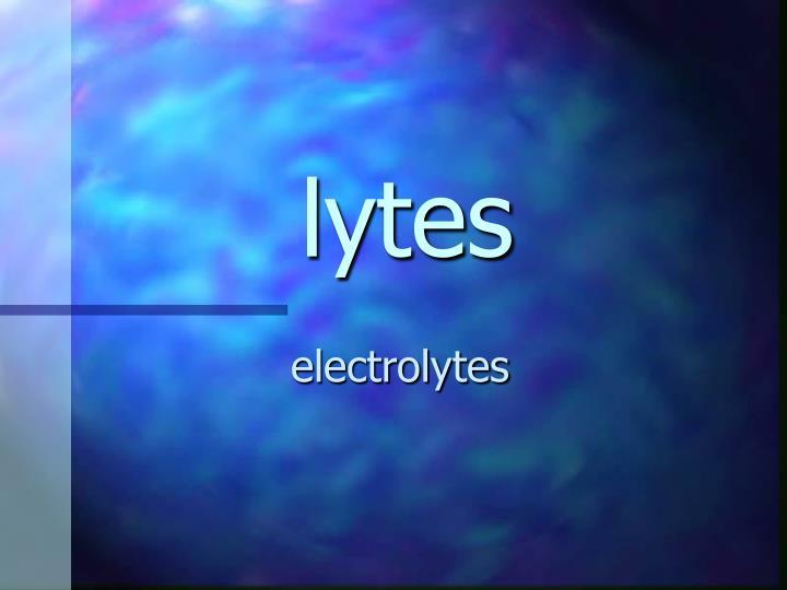 lytes