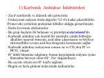 1 karbonik anhidraz nhibit rleri